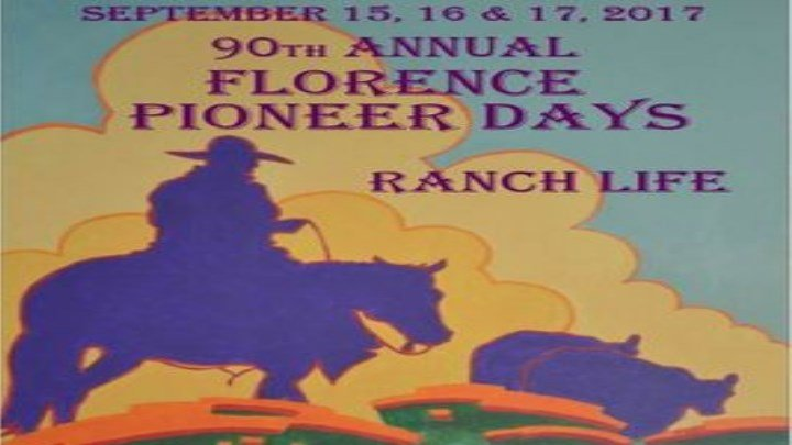 Florence Pioneer Days Festival - 2017 Poster (Artwork by Rudl Mergelman)