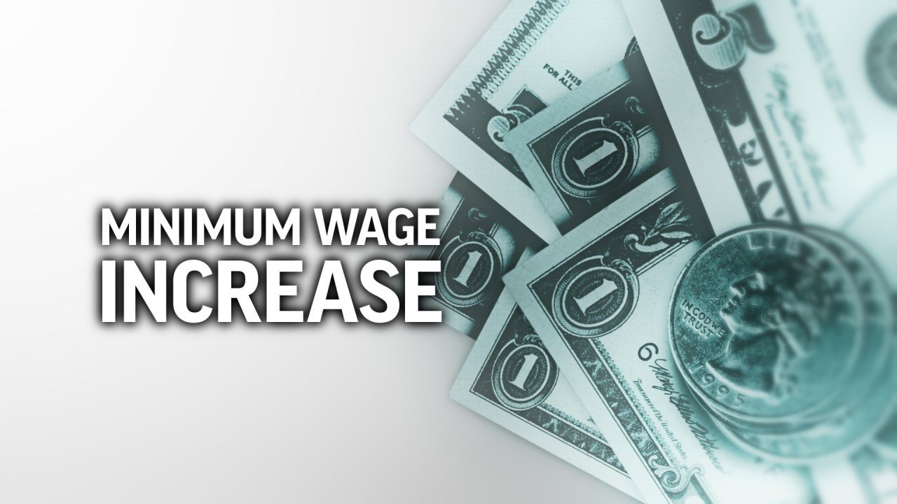 Minimum wage increase/money